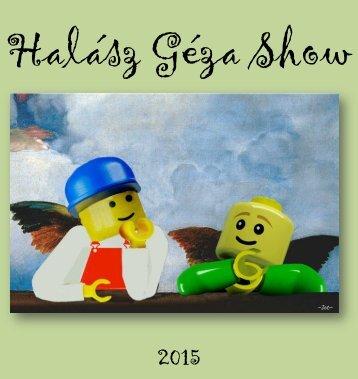Halász Géza Show 2015