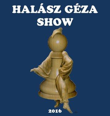 Halász Géza Show 2016
