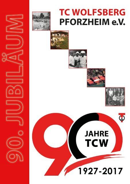 Online Ausgabe 90 Jahre TCW Jubiläumsheft