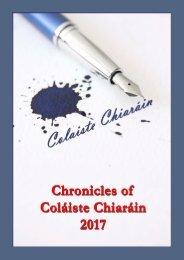 Chronicles of Coláiste Chiaráin 2017