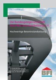 Die Bundesgütegemeinschaft Betonflächeninstandsetzung e. V.