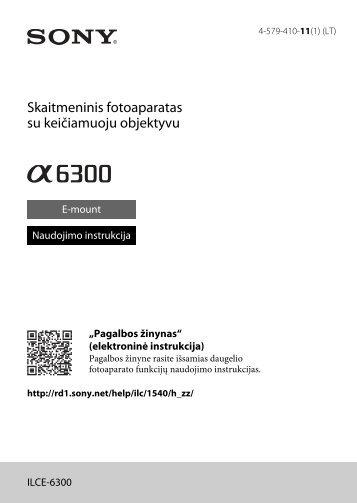 Sony ILCE-6300Z - ILCE-6300Z Mode d'emploi Lituanien