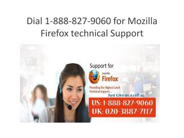 Dial 1-888-827-9060 for Mozilla Firefox technical Support