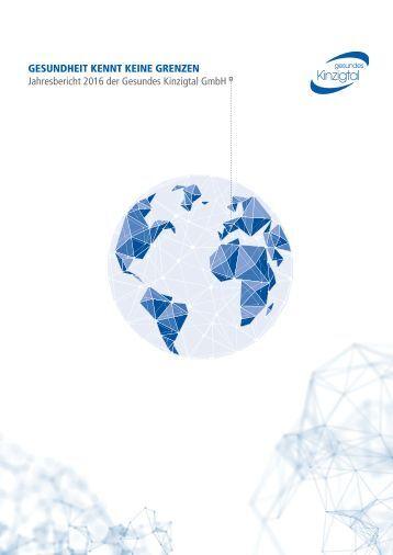 Gesundes Kinzigtal GmbH Jahresbericht 2016 – Gesundheit kennt keine Grenzen