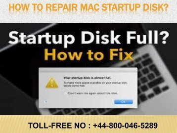 How to repair Mac startup disk|@Toll-Free +44-800-046-5289