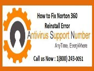 1 (800) 243-0051 Steps to Reinstall Norton 360 Antivirus?