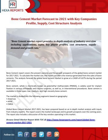 Bone Cement Market Forecast to 2021 with Key Companies Profile, Supply, Cost Structure Analysis