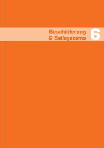 6 Kapitel - Beschilderung und Seilsysteme
