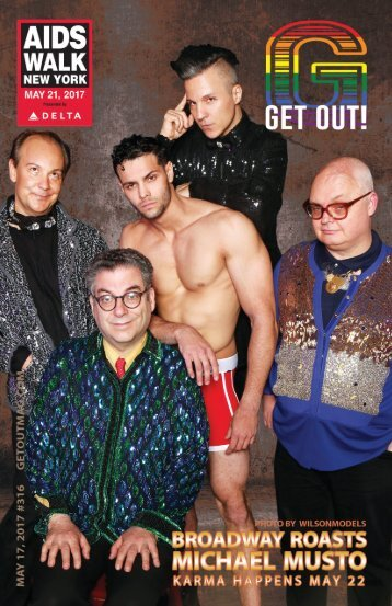 Get Out! GAY Magazine – Issue 316 – May 17, 2017