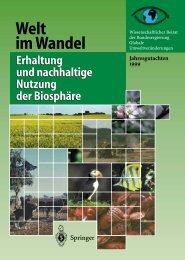 Welt im Wandel_ Erhaltung und nachhaltige Nutzung der ... - WBGU