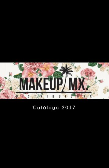 CATALOGO MAKEUPMX FEBRERO 2017 FINAL