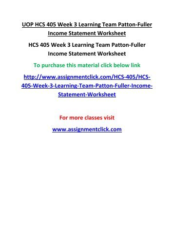 uop hcs 405 week 2 learning team patton fuller income statement worksheet. Black Bedroom Furniture Sets. Home Design Ideas