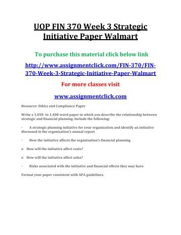 fin 370 team strategic initiative paper Find exactly what you want to learn from solved study material for fin 370 ,  questions and fin 370 learning team  fin 370-week 3-strategic initiative paper .
