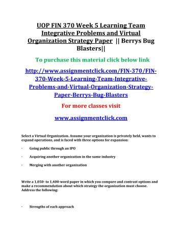UOP FIN 370 Week 5 Learning Team Integrative Problems and Virtual Organization Strategy Paper