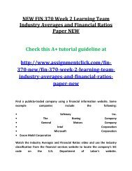 FIN 370 Week 2 Learning Team Industry Averages and Financial Ratios Paper NEW