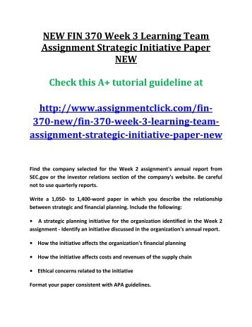 strategic initiative fin370 Find exactly what you want to learn from solved papers for fin/370 - week 3 - strategic initiative paper - pepsico, developed by industry experts.