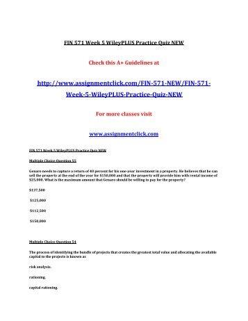 UOP FIN 571 Week 5 WileyPLUS Practice Quiz UOP