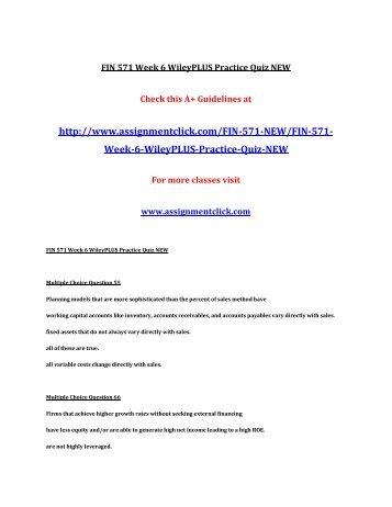 UOP FIN 571 Week 6 WileyPLUS Practice Quiz UOP