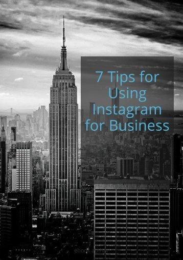 7 Tips for using Instagram for business