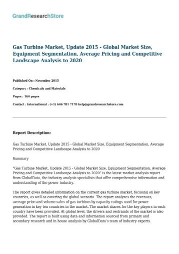 Gas Turbine Market, Update 2017: Global Market Size, Competitive Landscape, Key Country Analysis, and Forecasts to 2021