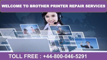 +44-800-046-5291 Brother Printer Repair Support Services Number