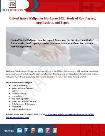 United States Wallpaper Market to 2021 Study of Key players, Applications and Types