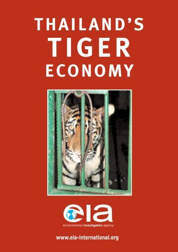 Thailand's Tiger Farms - Environmental Investigation Agency