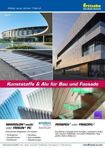 Kunststoff - Kunststoffe und Aluminium für Bau und Fassade