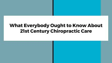 21st Century Chiropractic Care