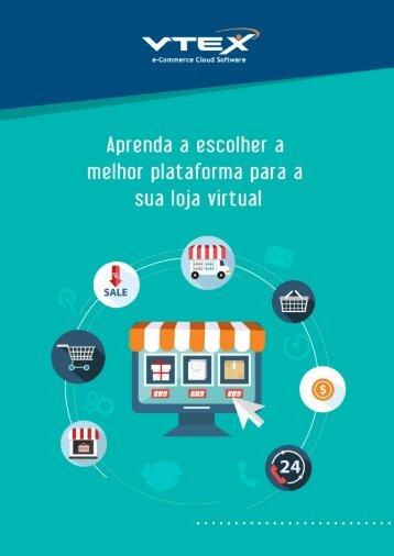 Ebook - VTEX-Aprenda_a_escolher_a_melhor_plataforma_de_comércio_eletrônico