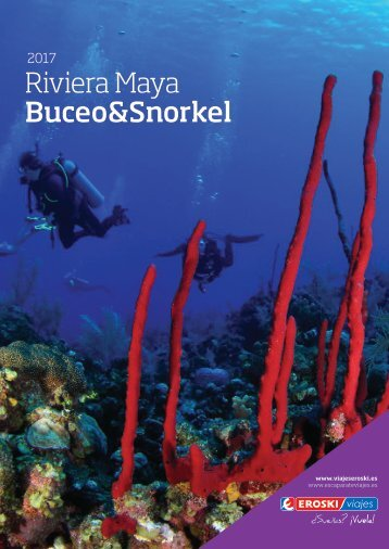 Eroski Viajes  Buceo & Snorkel Riviera Maya 2017