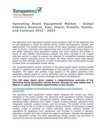 Operating Room Equipment Market - Global Industry Analysis, Size, Share, Growth, Trends, and Forecast 2015 - 2023