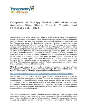 Compression Therapy Market - Global Industry Analysis, Size, Share, Growth, Trends, and Forecast 2016 - 2024
