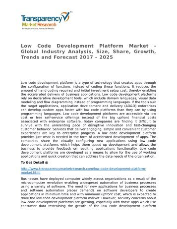 Low Code Development Platform Market - Global Industry Analysis, Size, Share, Growth, Trends and Forecast 2017 - 2025