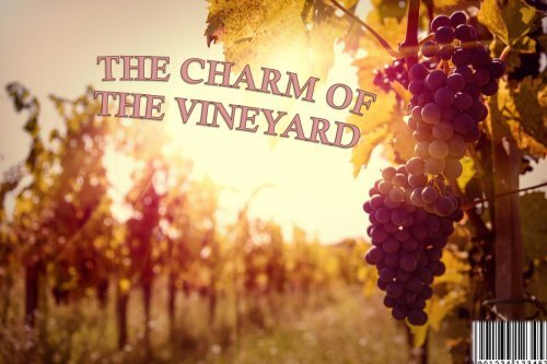 THE CHARM OF THE VINEYARD