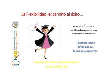 La flexibilidad, el camino al exito