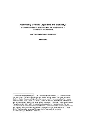 Genetically Modified Organisms and Biosafety: - IUCN