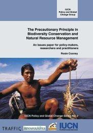 The Precautionary Principle in Biodiversity Conservation and - IUCN