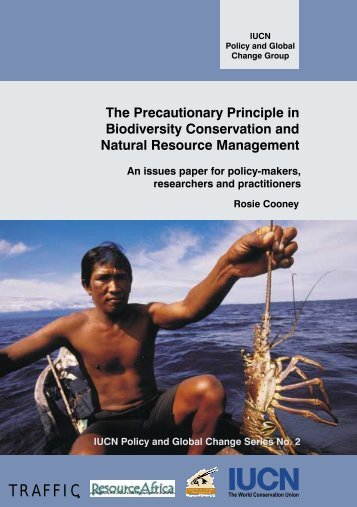 The Precautionary Principle in Biodiversity Conservation and - IUCN