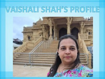 Take a Glance on Vaishali Shah's Profile- A Phenomenal Author