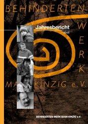 Jahresbericht 2005 (2598.8 KB) - Behinderten-Werk Main-Kinzig eV