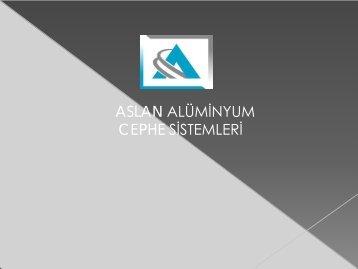 Aslan  Aluminyum Sunum2