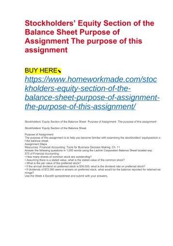 Stockholders' Equity Section of the Balance Sheet Purpose of Assignment The purpose of this assignment
