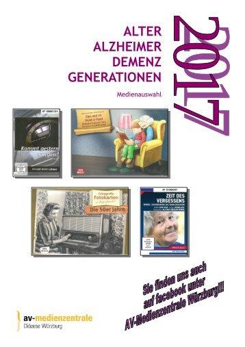 Alter - Alzheimer - Demenz - Generationen -  Ausgabe 2017