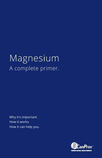 Magnesium. A complete primer