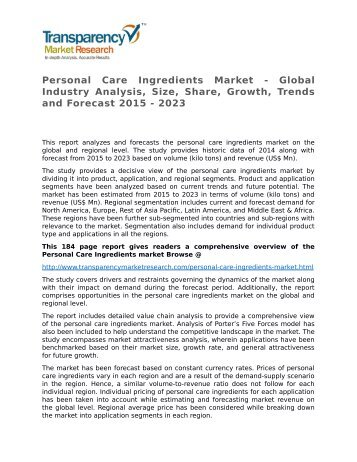 Personal Care Ingredients Market - Global Industry Analysis, Size, Share, Growth, Trends and Forecast 2015 - 2023