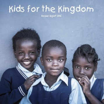 Kids for the Kingdom 2016 Annual Report (web)