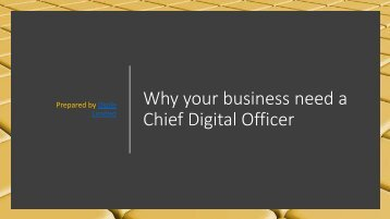 Why your business need a Chief Digital Officer