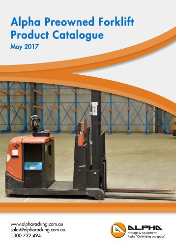 Alpha Preowned Forklift Product Catalogue - May 2017