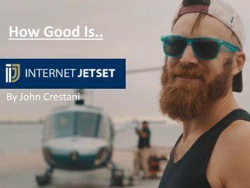 Full Review - INTERNET JETSET by John Crestani